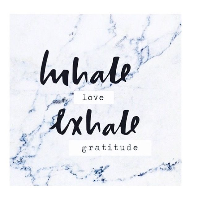 Inhale-Love.-Exhale-gratitude-QUOTE_daily-inspiration.jpg