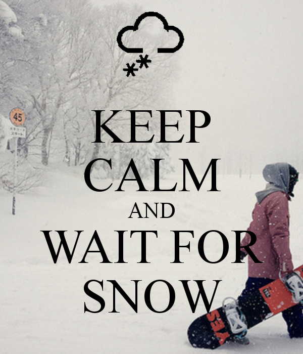 keep-calm-and-wait-for-snow-7.png