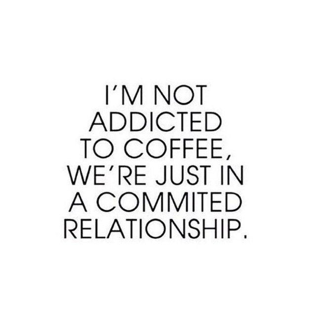 addicted to coffee.jpg