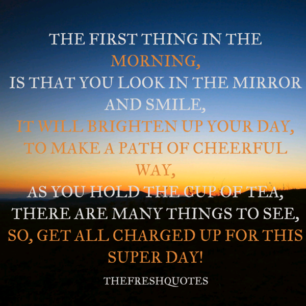 Frirst-thing-in-moring-quote.png