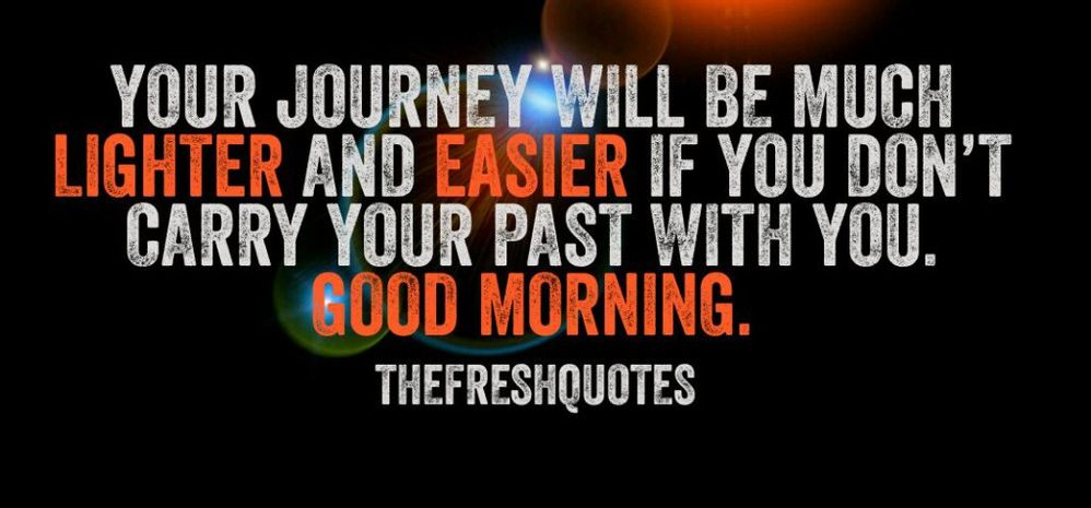 Your-journey-will-be-much-lighter-and-easier-if-you-don't-carry-your-past.jpg