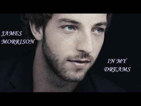 James Morrison - In My Dreams