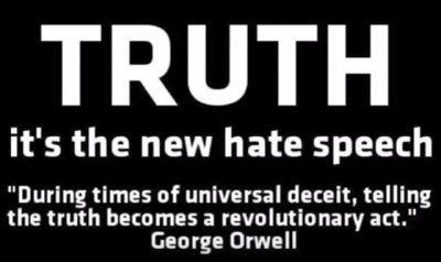 george orwell truth is the new hate speech.png