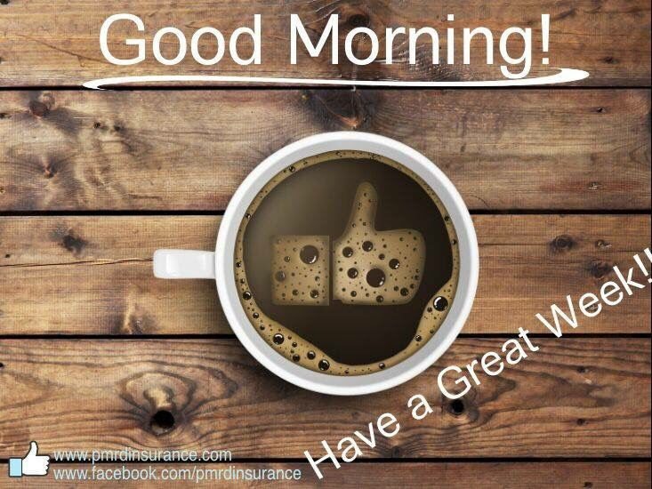 233490-Good-Morning-Have-A-Great-Week-Quote.jpg