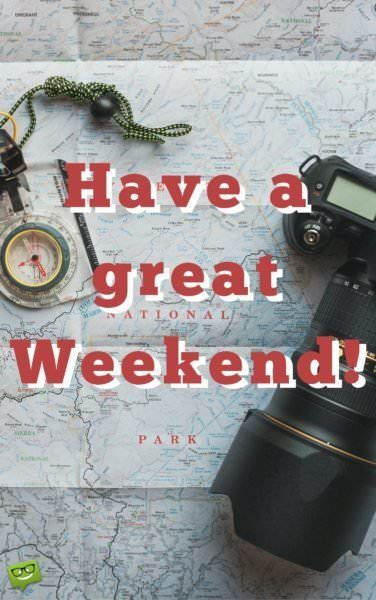 Have-a-great-weekend.-On-image-of-maps-and-camera-376x600.jpg