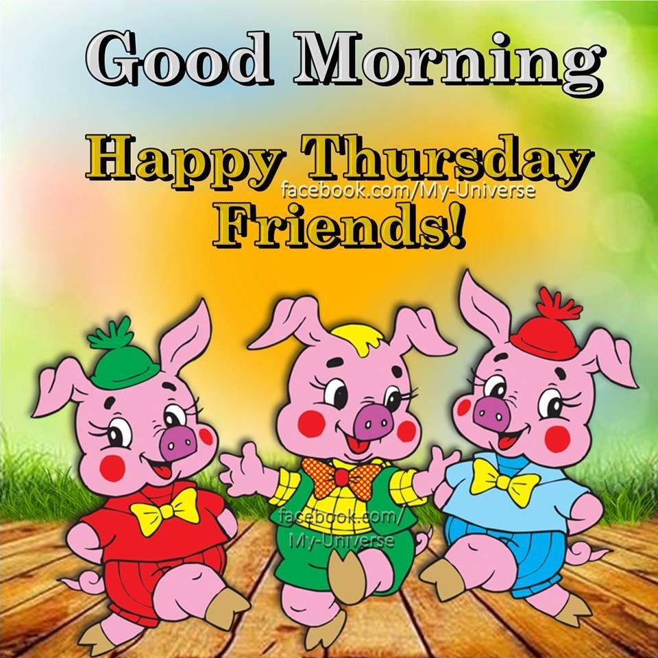 333853-3-Piggy-Good-Morning-Happy-Thursday-Friends-.jpg