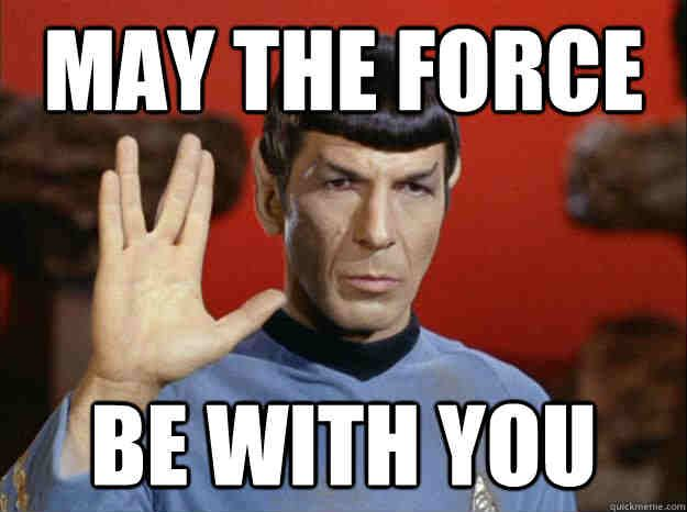 the-force-may-be-with-you-meme.jpg