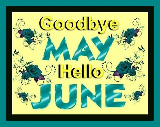 Goodbye-May-Hello-June-Image.jpg