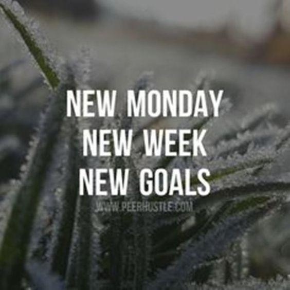 351465-New-Monday-New-Week-New-Goals.jpg