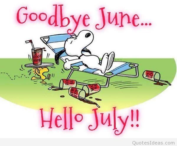 106478-Goodbye-June-Hello-July2.jpg