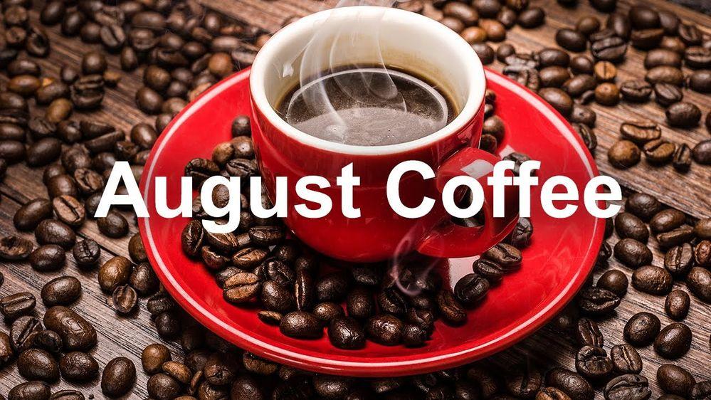 August coffee.jpg