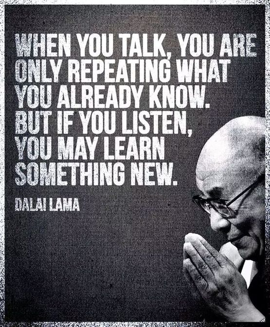 959194960-if-you-listen-learn-something-new-dalai-lama-quotes-sayings-pictures.jpg