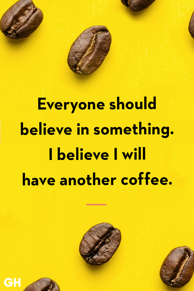 funny-coffee-quotes-believe-1557863098.png