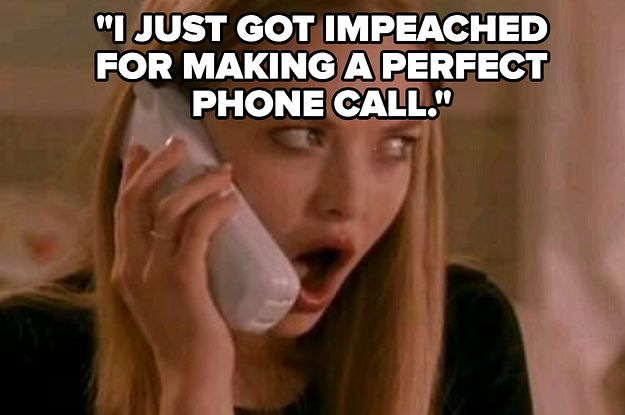 19-jokes-about-donald-trumps-perfect-phone-call-t-2-215-1579619762-7_dblbig.jpg