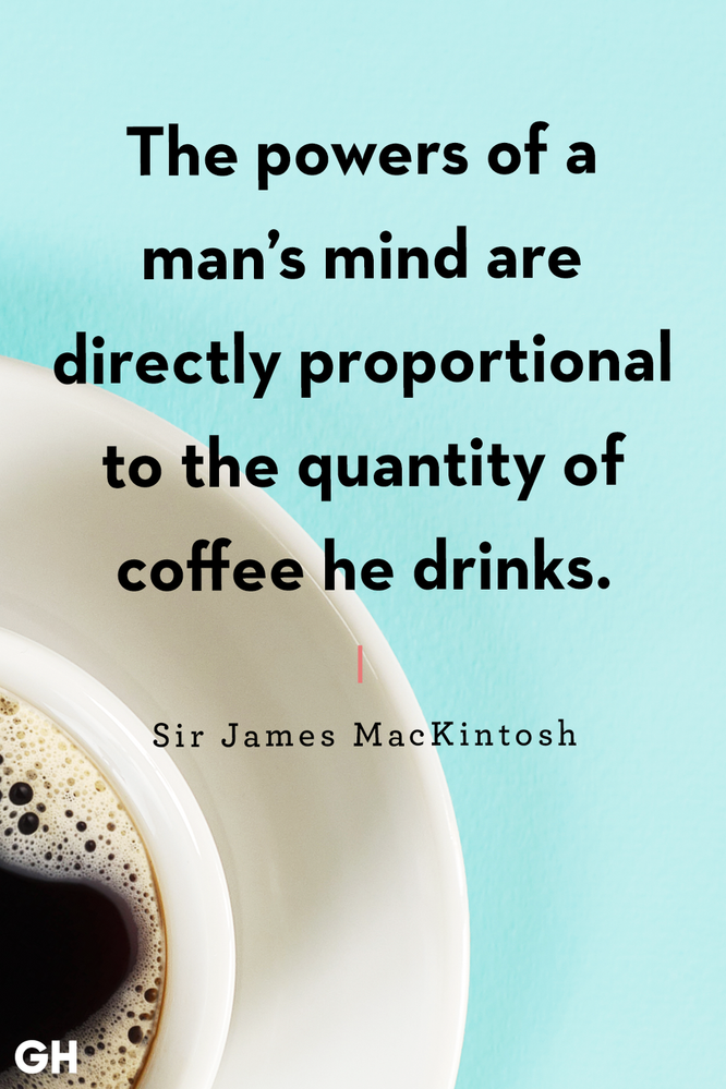 funny-coffee-quotes-sir-james-mackintosh-1557862020.png