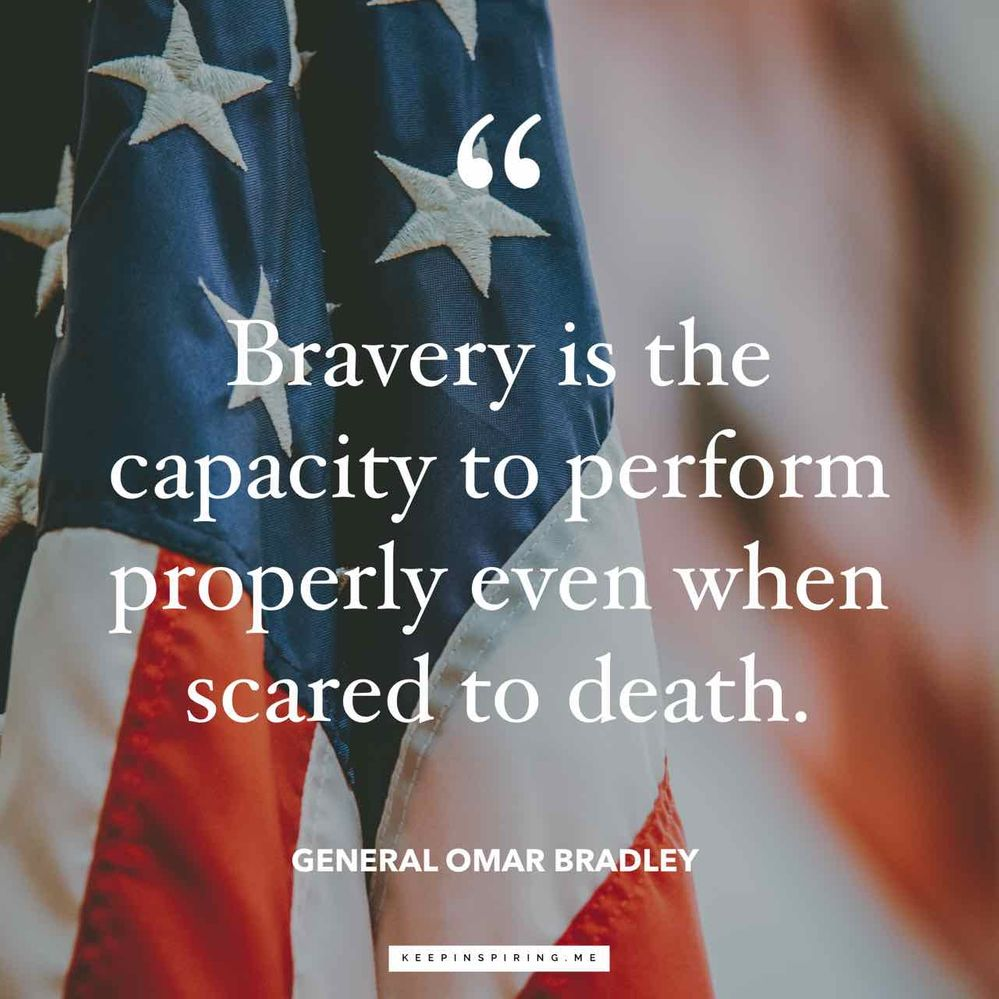 bravery-is-the-capacity-to-perform-properly-even-when-scared-to-death-omar-bradley-quote.jpg