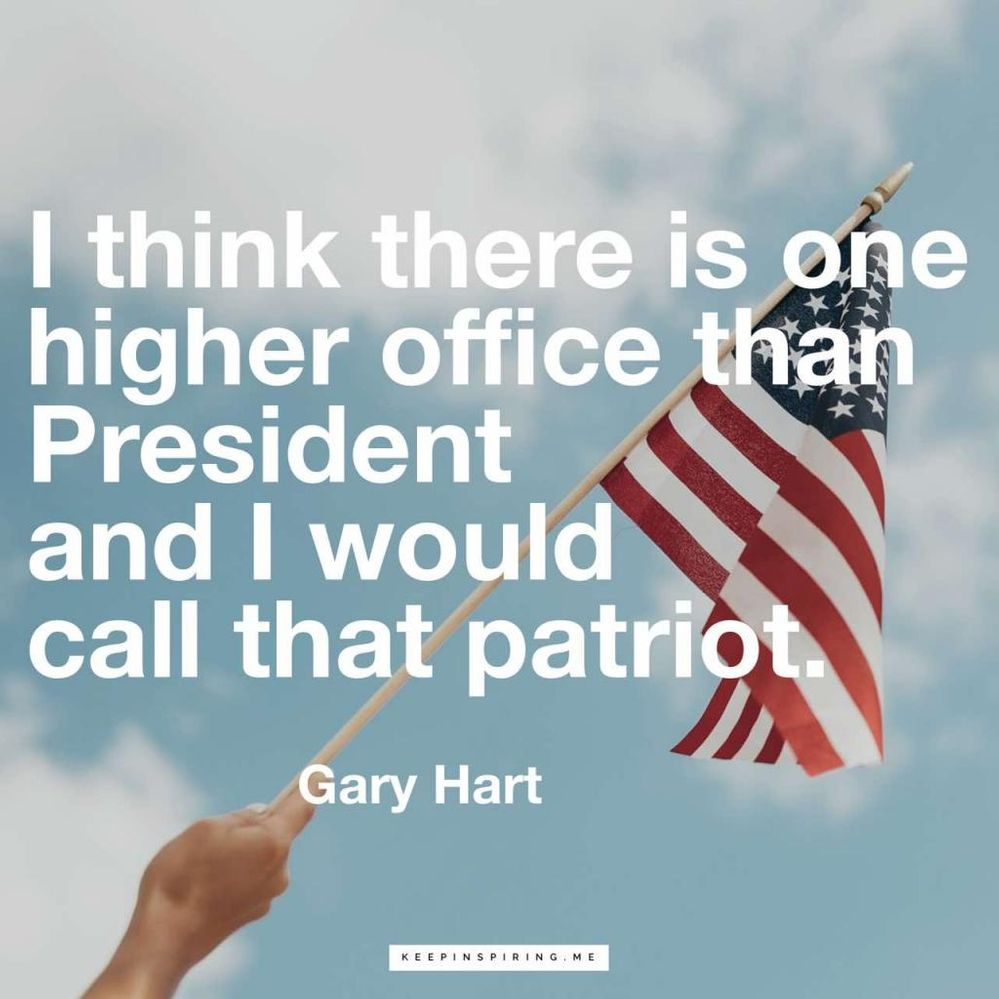 there-is-one-higher-office-than-president-patriot-gary-hart-quote-1024x1024.jpg