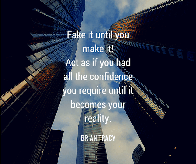 brian-tracy-fake-it-till-you-make-it.png