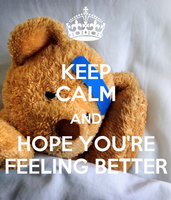 keep-calm-and-hope-youre-feeling-better