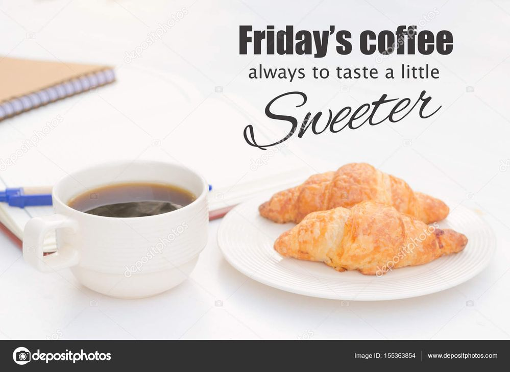 depositphotos_155363854-stock-photo-quote-fridays-coffee-always-to (1).jpg