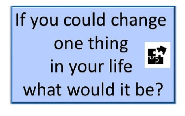 If you could change one thing.jpg