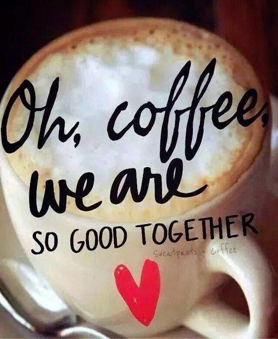 oh coffee so good together.jpg