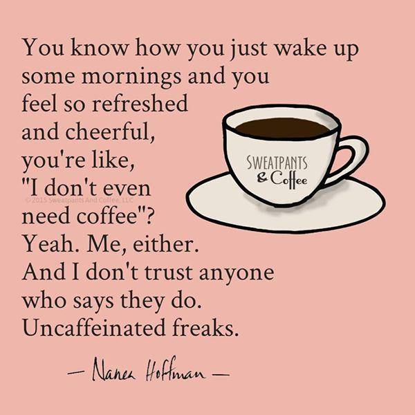 Uncaffeinated freaks.jpg