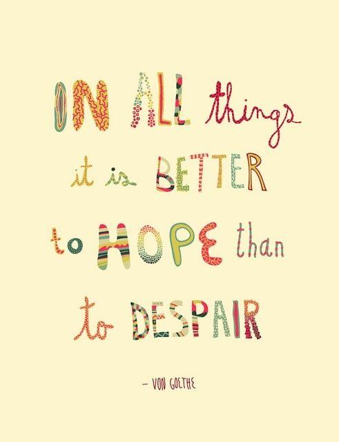 better to hope goethe.jpg