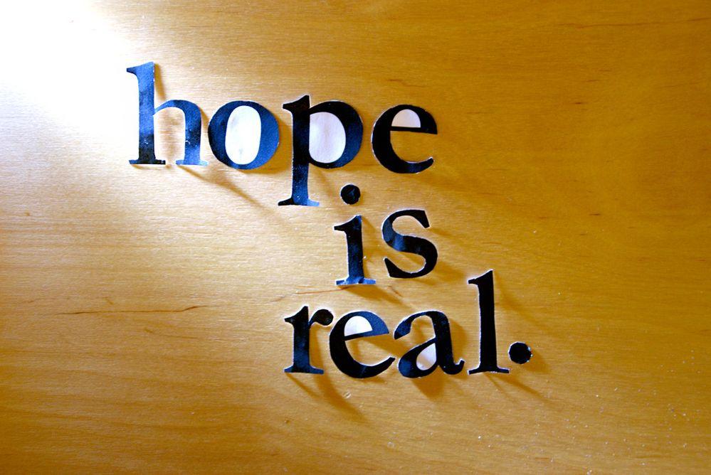 hope is real.jpg