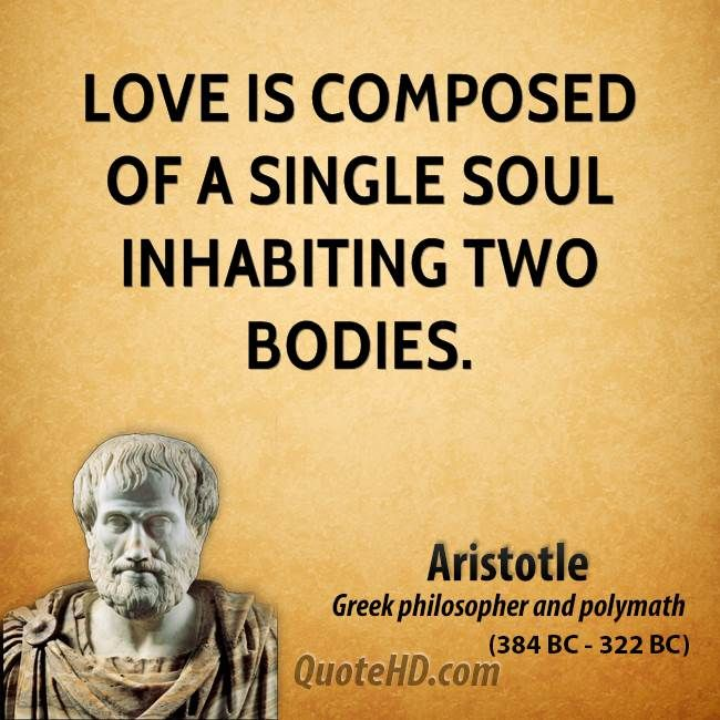 aristotle-love-quotes-love-is-composed-of-a-single-soul-inhabiting-two.jpg