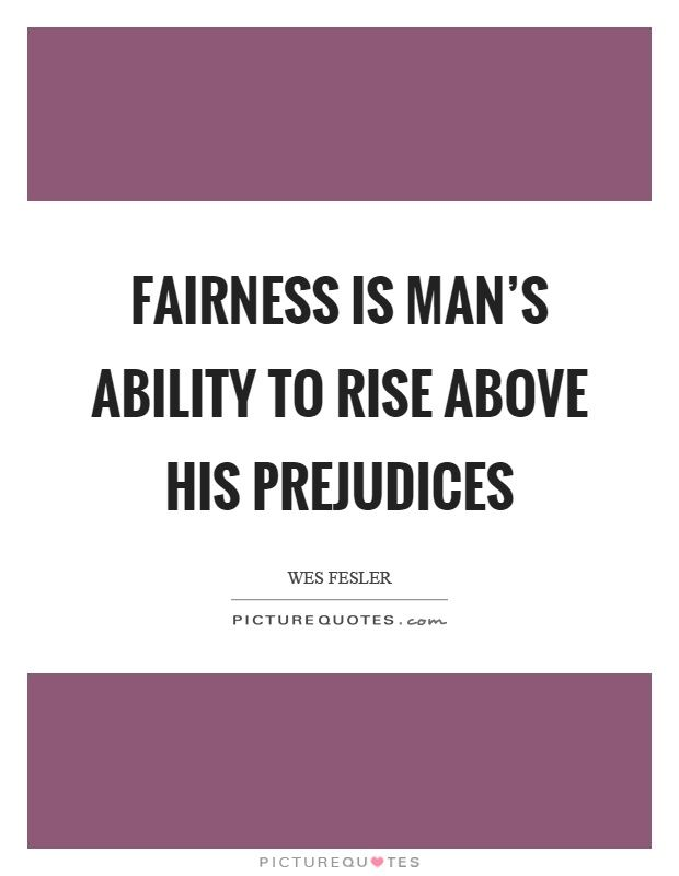 fairness rises above.jpg