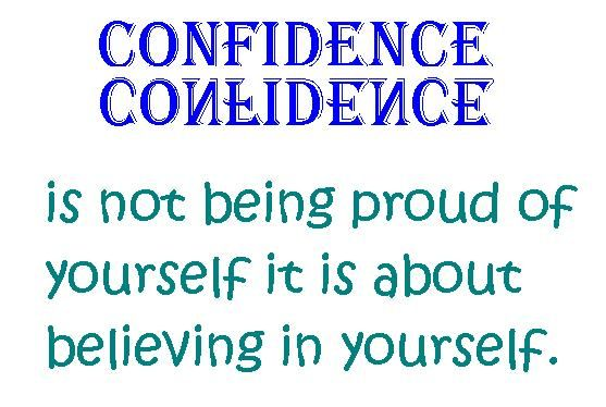 confidence is self belief.jpg