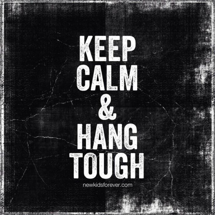 keep calm hang tough.jpg