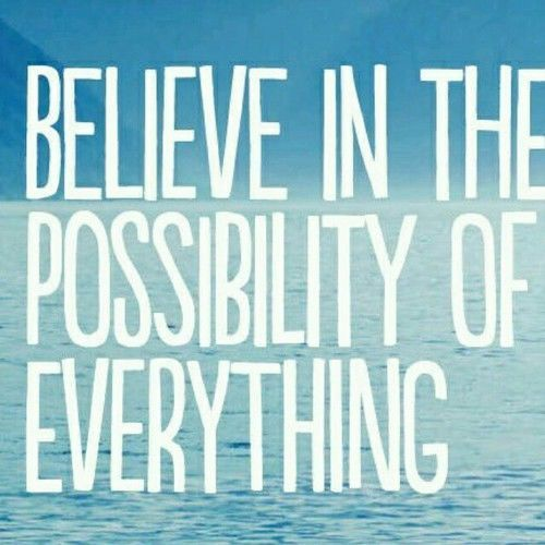 believe in possibility.jpg