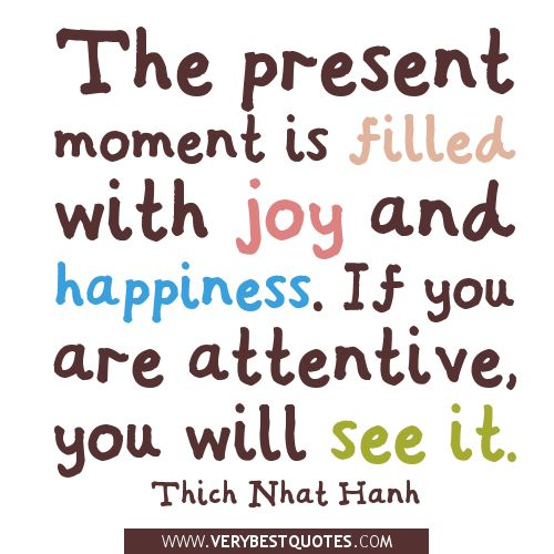The-present-moment-quotes-happiness-and-joy-quotes..jpg