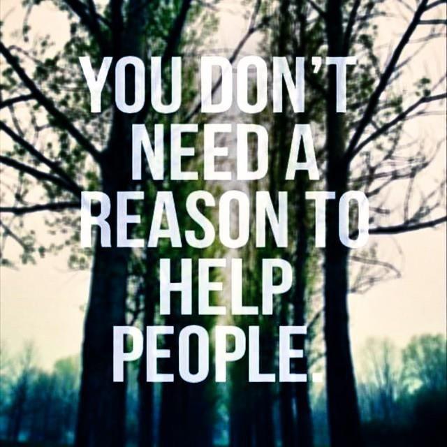 reason to help people.jpg