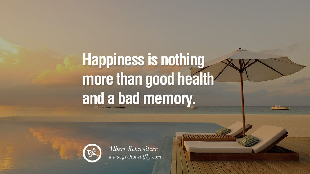 happiness good health bad memory.jpg