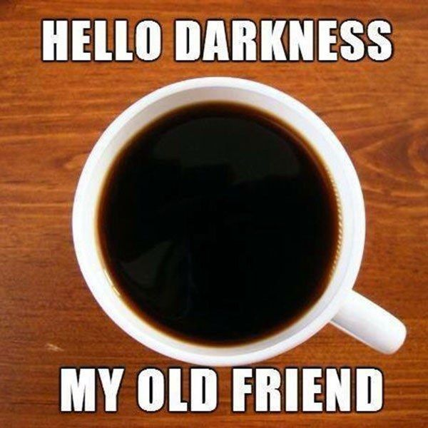 darkness my old friend.jpg