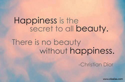 happiness is the secret to beauty.jpg