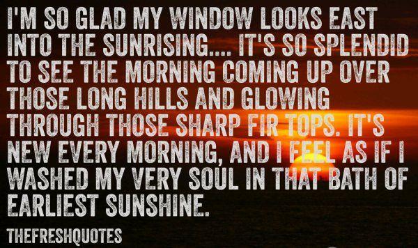 Im-so-glad-my-window-looks-east-into-the-sunrising.jpg
