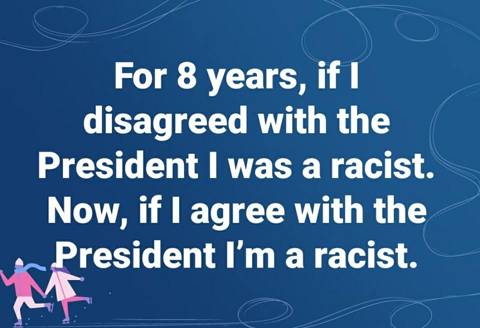 Disagree and I'm a racists.jpg