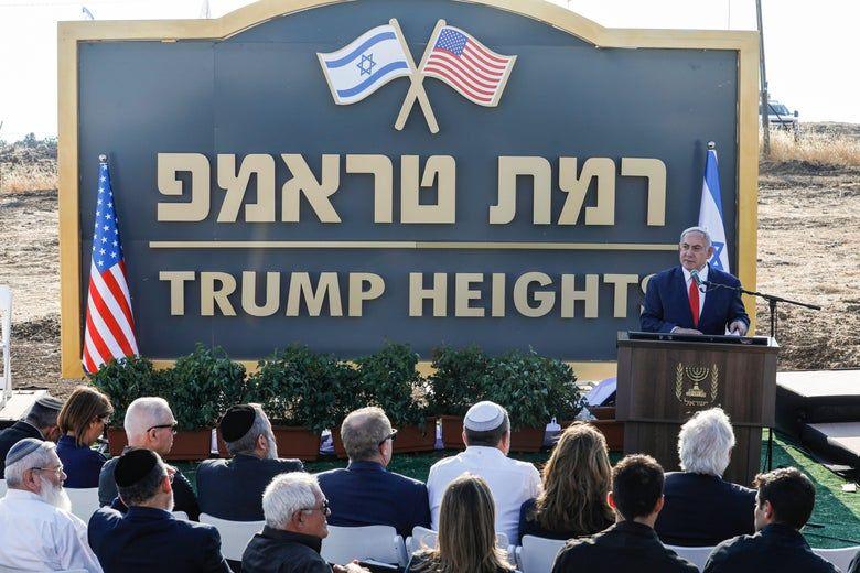 netanyahu reveals trump sign in new territory.jpeg