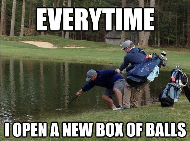 I-Open-A-New-Box-Of-Balls-Funny-Golf-Meme.jpg