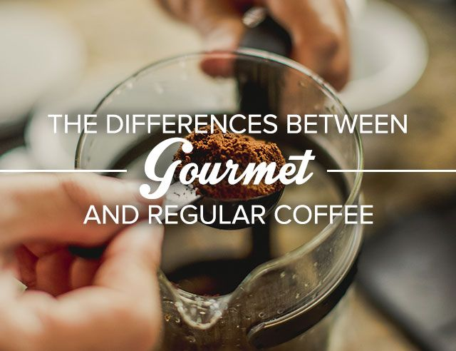 the-differences-between-gourmet-and-regular-coffee-main.jpg