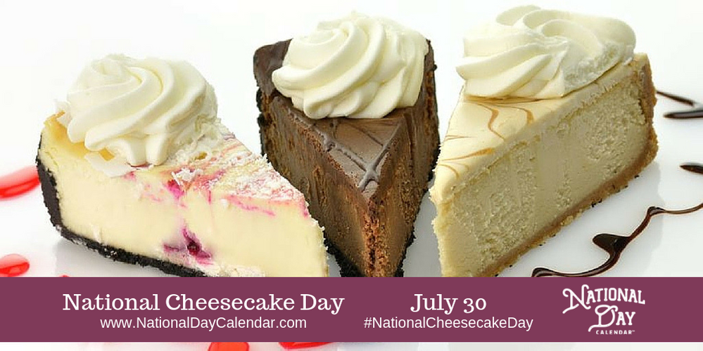 NATIONAL-CHEESECAKE-DAY-–-July-30.png