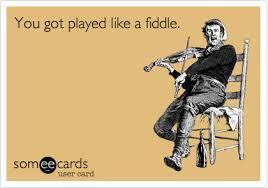 Played like a fiddle.jpeg